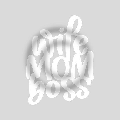 """Schriftzug """"wifeMOMboss"""""""