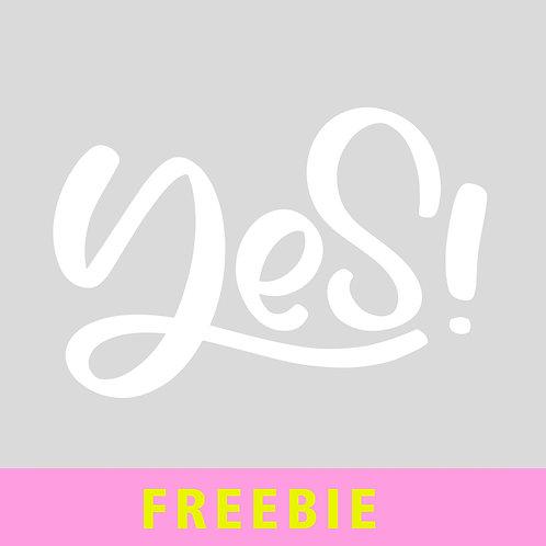 """Schriftzug """"yes"""" - FREEBIE (GUTSCHEIN-CODE: FreebiePL19-01 = Fr. 0.-)"""