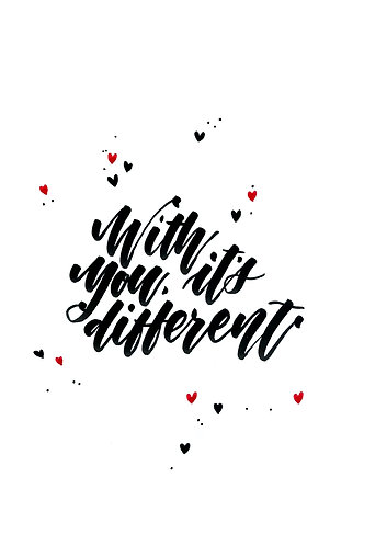 With you it's different (jpeg+PDF)