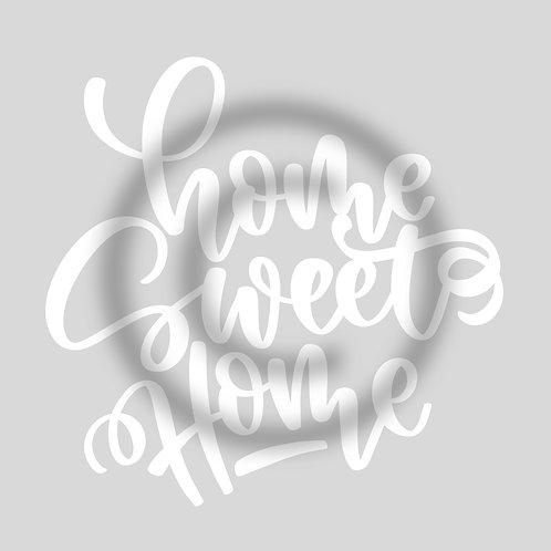 """Schriftzug """"home sweet Home"""""""