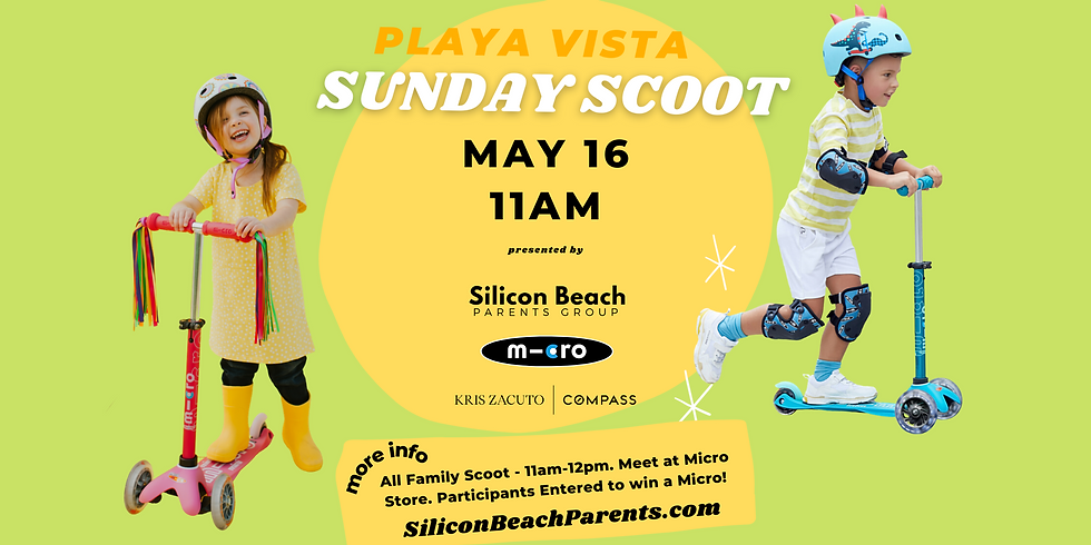 Playa Vista Sunday Scoot | May 16, 2021