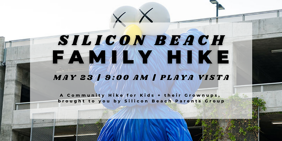 Silicon Beach Family Hike | May 23