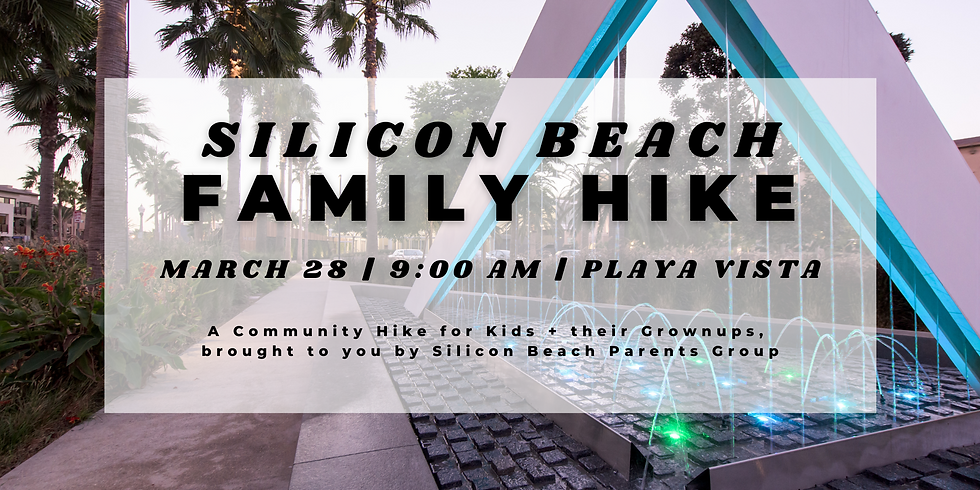Silicon Beach Family Hike | March 28, 2021