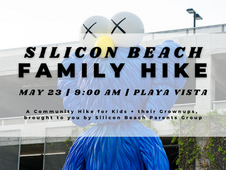 UPCOMING: May 23, 2021 | Silicon Beach Family Hike