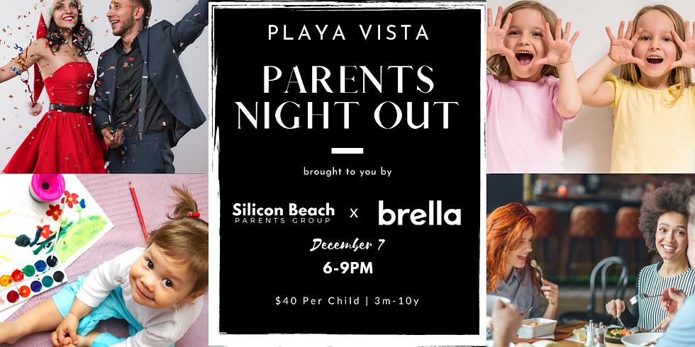 Silicon Beach Parents x Brella   Parents Night Out in Playa Vista