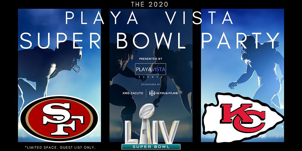 The 2020 Playa Vista Super Bowl Party presented by Playa Vista Events, Sponsored by Kris Zacuto | Hilton & Hyland