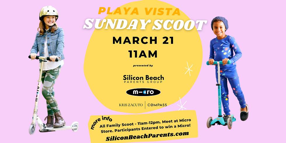 Playa Vista Sunday Scoot   March 21, 2021