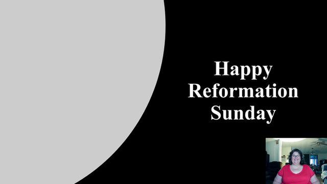Reformation Sunday Children's Moment