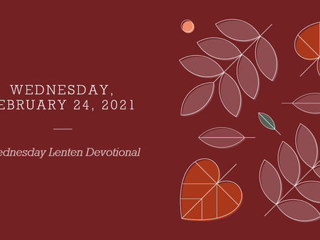Wednesday Lenten Devotional