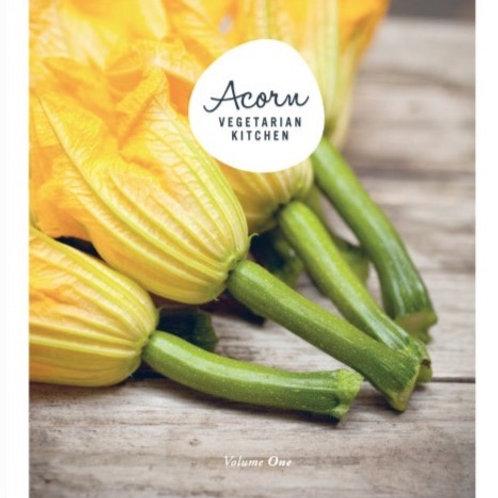 Acorn Vegetarian Kitchen - Book One