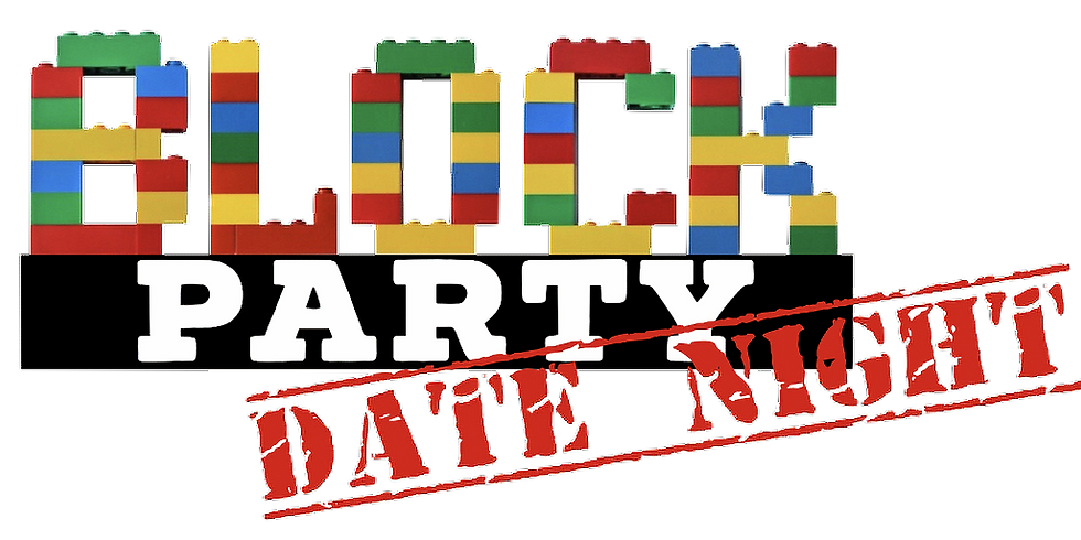 BLOCK Party - Date Night