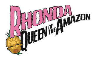 Rhonda Queen of the Amazon