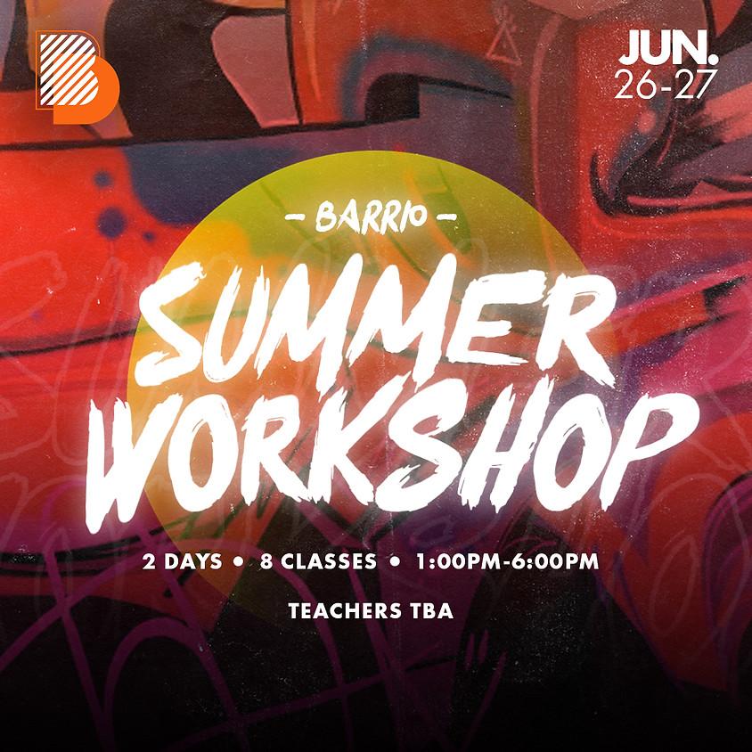 Barrio Summer Workshop