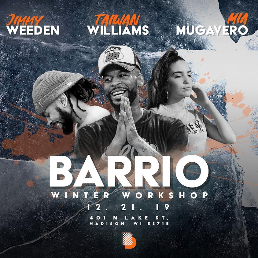 Barrio Winter Workshop