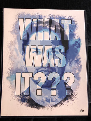 """Paranormal Caught on Camera - """"WHAT WAS IT???"""" Limited Print"""