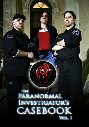 The Paranormal Investigator's Casebook, Vol. 1