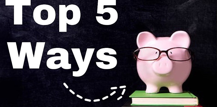 Top 5 ways to make money as a College Student