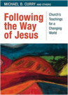 """""""Following the Way of Jesus"""" Discussion Group 10/10 thru 11/14"""