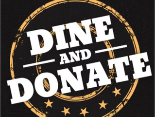 DINE AND DONATE PROCEEDS--             Thank you to everyone who participated in our P. J. Whelihan&
