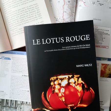 LE LOTUS ROUGE. Les carnets intimes de Hô Chi Min.