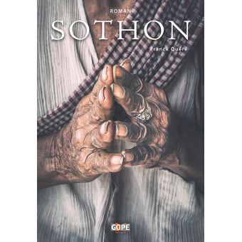"""Les confidences de Franck Quéré au sujet de son premier roman, """"Sothon""""."""