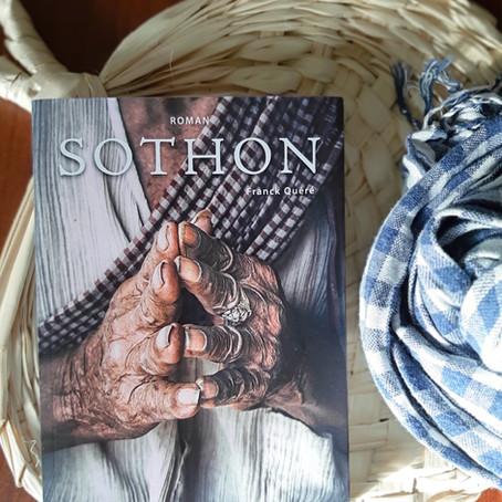 """""""Sothon"""" ou le génie du souvenir, l' excellent premier roman de Franck Quéré"""