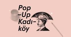 Pop-Up Kadıköy