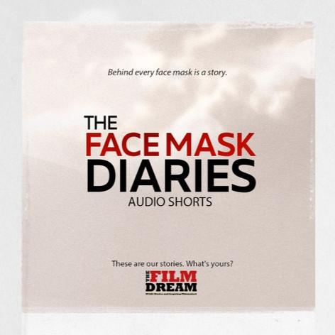 The Face Mask Diaries Audio Shorts Season 1