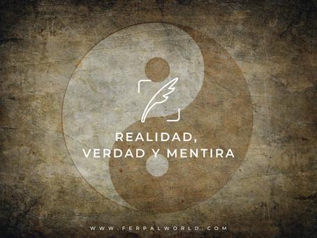 Realidad, verdad y mentira II.