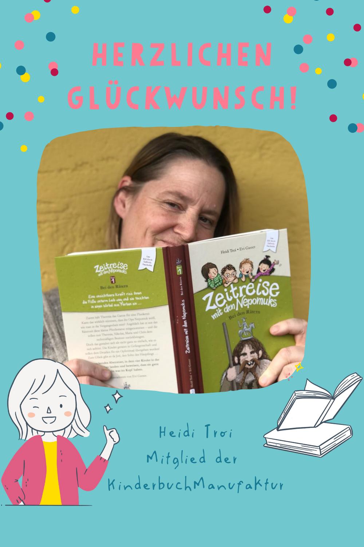 KinderbuchManufaktur Heidi Troi neues Buch Kinderbuchautorin