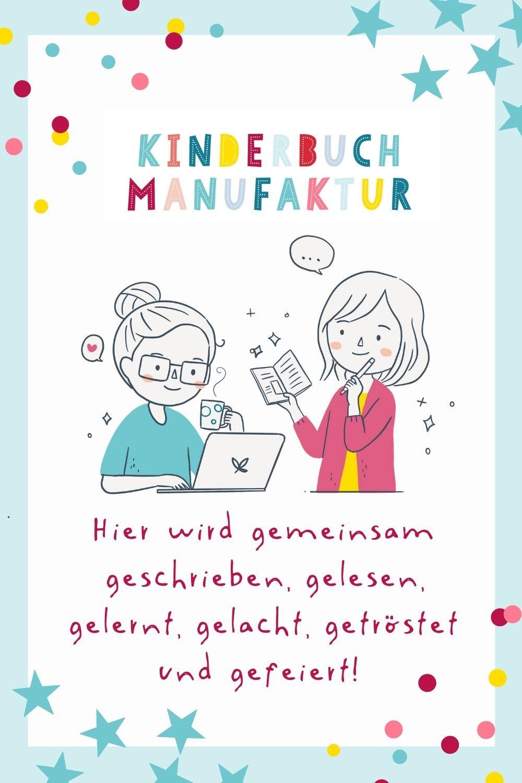 Kinderbuchautorin, Kinderbuchautor, Kinderbuch, schreiben, veröffentlichen, KinderbuchManufaktur