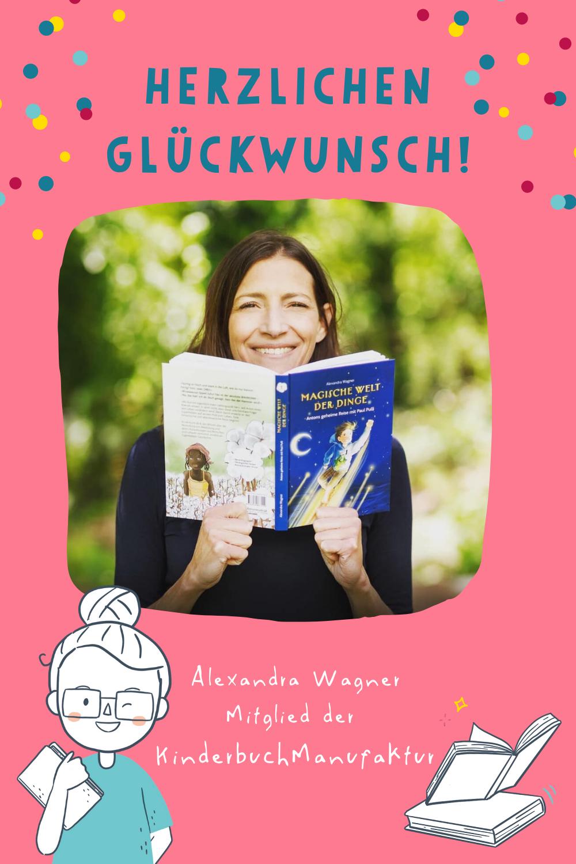 KinderbuchManufaktur Alexandra Wagner Kinderbuchautorin neues Buch