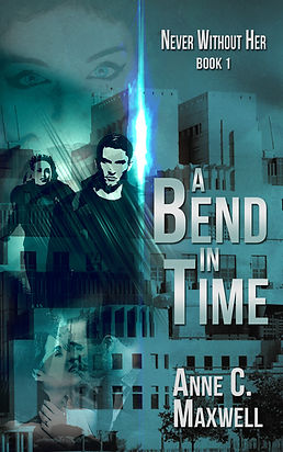 A Bend In Time by Anne C. Maxwell