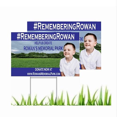 2x Rowans Memorial Park Yard Signs