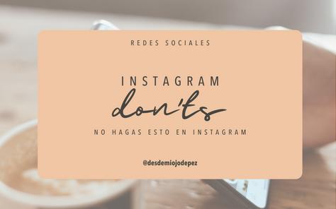 No hagas esto en Instagram