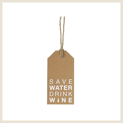 Etiquette cadeau tag géante save wine drink water