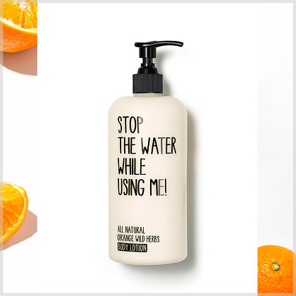 Lait de corps bio Orange et Herbes sauvages - Stop the water while using me