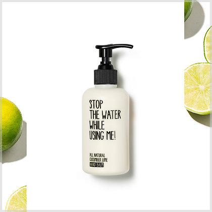 Baume pour les mains bio - crèmes pour les mains bio - concombre citron vert - stop the water while using me