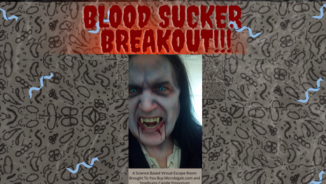 Microbigal's Virtual Escape Room: Bloodsucker Breakout!! Will You Escape?!?