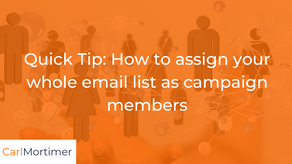 Pardot quick tip: How to assign your whole email list as campaign members