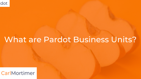 What are Pardot Business Units?
