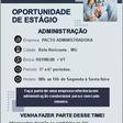 Oportunidade de Estágio - Curso Administração