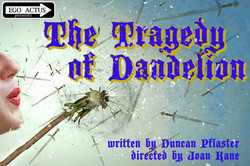 The Tragedy of Dandelion Poster
