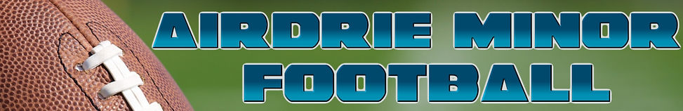 Airdrie Minor Football | Airdrie Tackle Football | Airdre Flag Football | Airdrie Storm | Airdrie Raiders | Flag | Novice | Peewee | Atom | Bantam | Spring Football