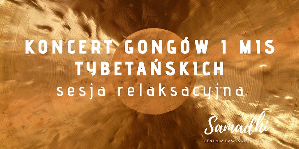 Koncert gongów i mis tybetańskich - sesja relaksacyjna
