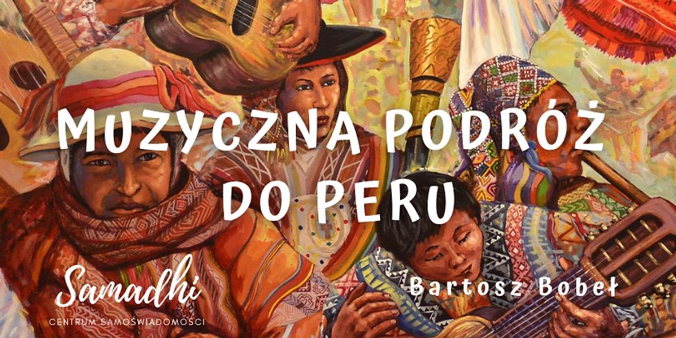 Muzyczna Podróż do Peru