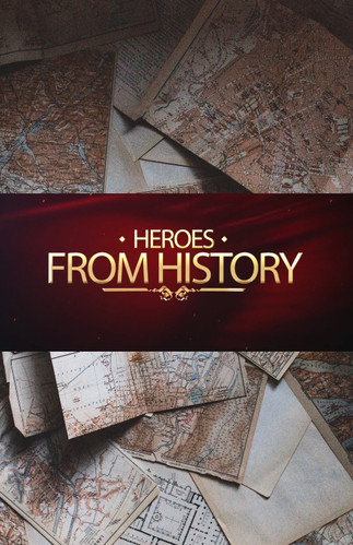 Heroes from History