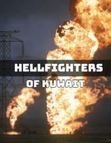 Hellfighters in Kuwait