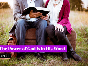The Power of God is in His Word (Part 2)