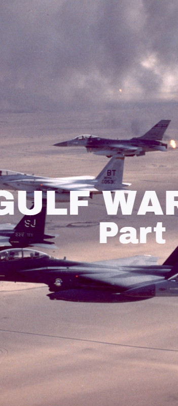 Gulf War Part 1